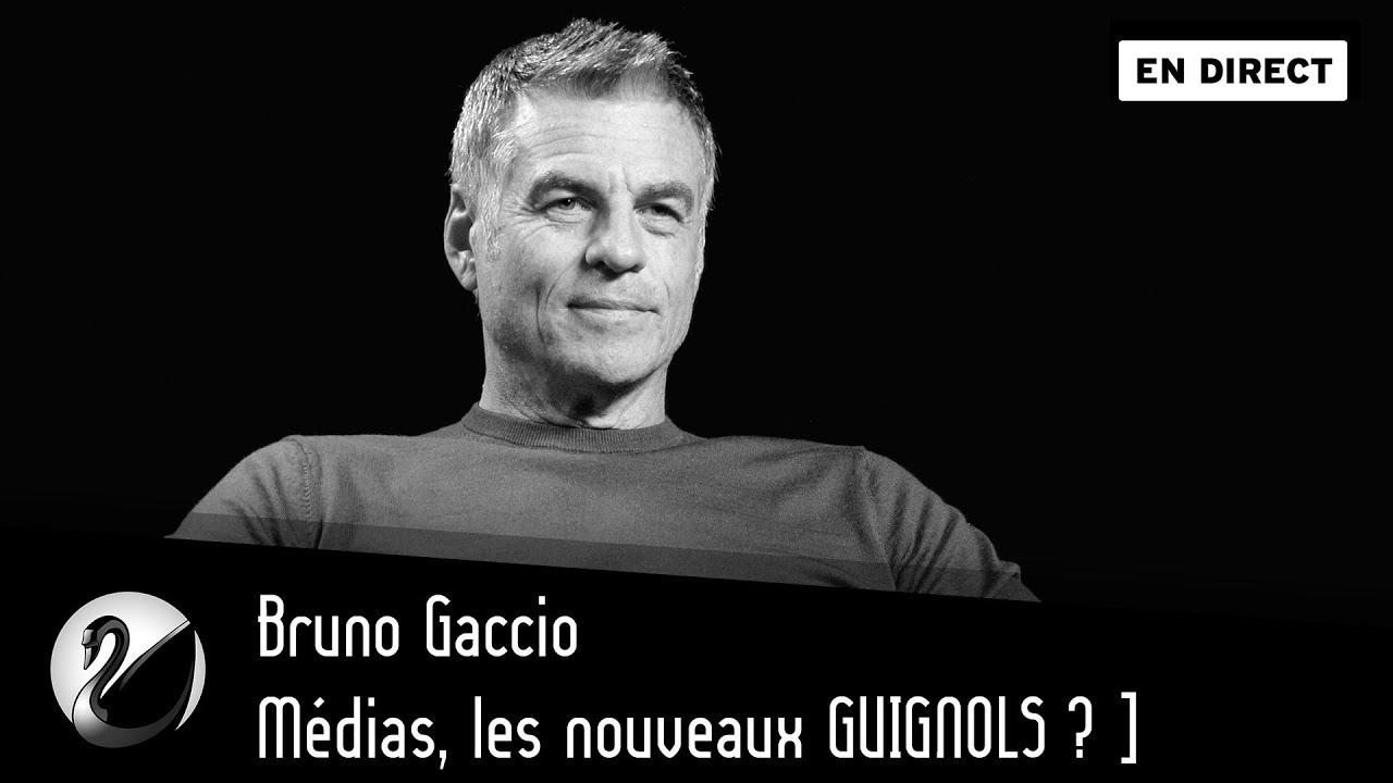 Bruno Gaccio : Médias, les nouveaux GUIGNOLS ?