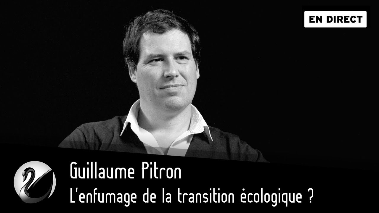 Guillaume Pitron : L'enfumage de la transition écologique ?